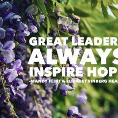 Great leaders always inspire hope